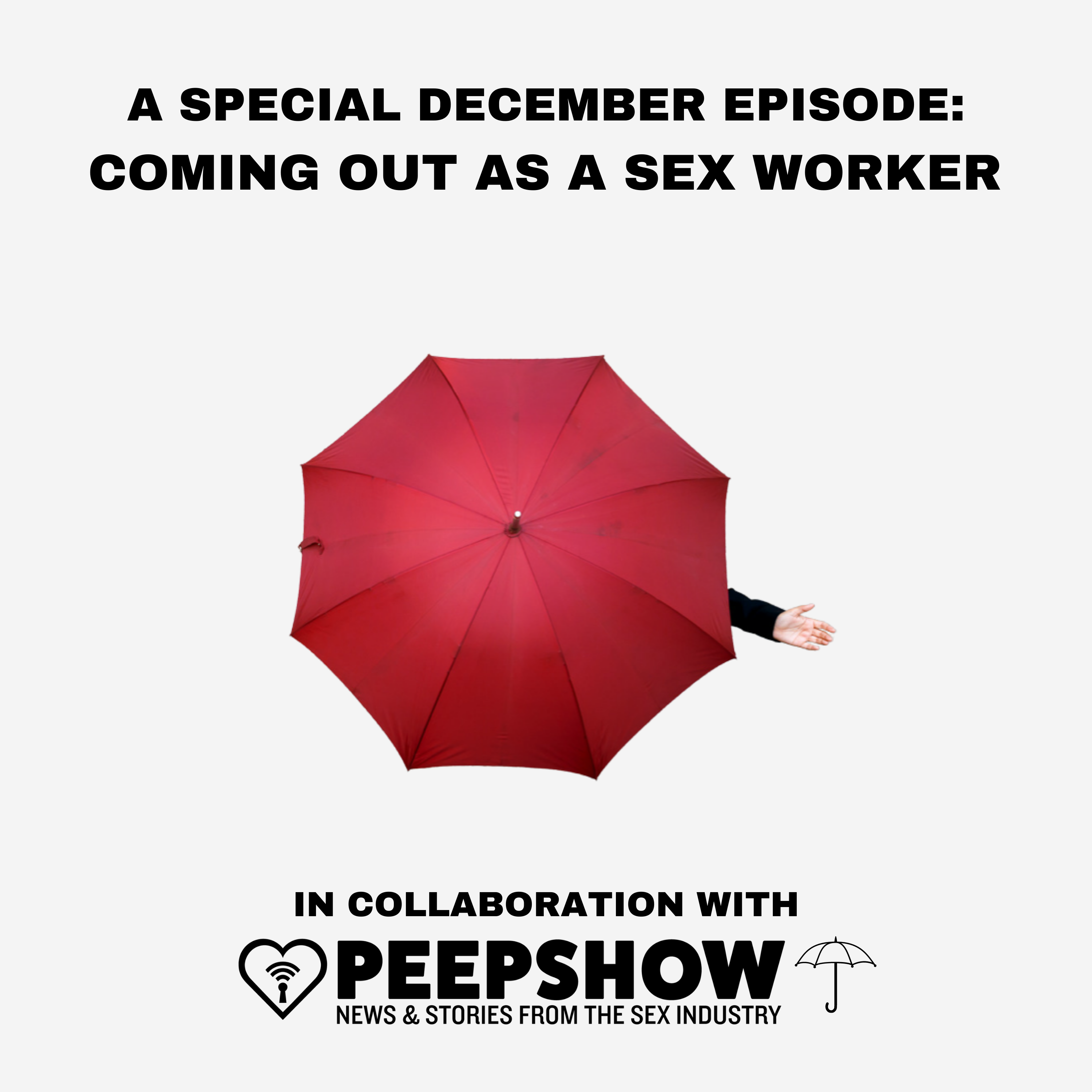 A Special Collaboration With Peepshow Media: Coming Out As A Sex Worker